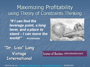 Maximizing Profitability using Theory of Constraints
